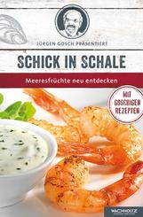 Schick in Schale