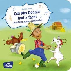 Old MacDonald had a farm. Auf Bauer Hansens Bauernhof