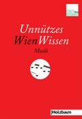 Unnützes WienWissen - Musik