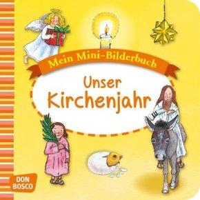 Mein Mini-Bilderbuch: Unser Kirchenjahr
