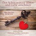 Den Schutzpanzer öffnen und die Liebe annehmen, Audio-CD