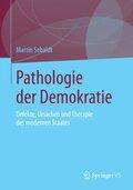 Pathologie der Demokratie