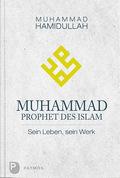 Muhammad - Prophet des Islam