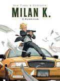 Milan K. - Hurrikan