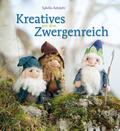 Kreatives aus dem Zwergenreich