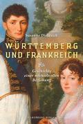 Württemberg und Frankreich
