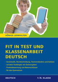 Fit in Test und Klassenarbeit - Deutsch. 7./8. Klasse Gymnasium