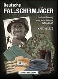 Deutsche Fallschirmjäger: Bekleidung; Bd.1