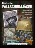 Deutsche Fallschirmjäger: Ausrüstung und Abzeichen; Bd.2