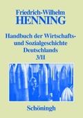Handbuch der Wirtschafts- und Sozialgeschichte Deutschlands, 4 Bde. - Bd.1-3/II