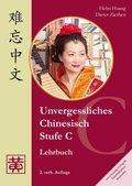 Unvergessliches Chinesisch: Stufe C, Lehrbuch