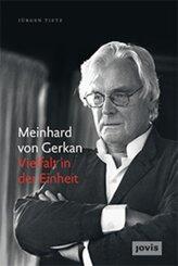 Meinhard von Gerkan - Vielfalt in der Einheit