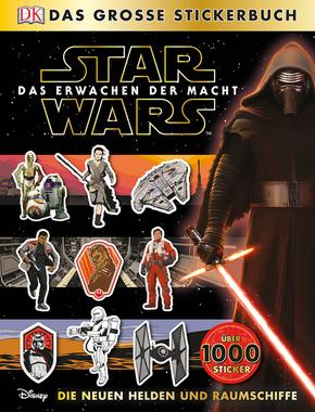 Star Wars: Das Erwachen der Macht. Das große Stickerbuch - Die neuen Helden und Raumschiffe