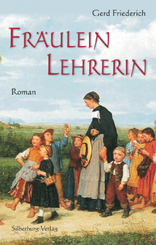 Fräulein Lehrerin; [Band 1]