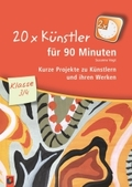 20 x Künstler für 90 Minuten - Klasse 3/4
