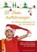 20 Mini-Aufführungen für Weihnachtsfeiern in der Grundschule