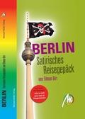 Berlin - Satirisches Reisegepäck