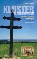 Klosterwanderungen zwischen Bodensee und Stuttgart