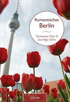 Romantisches Berlin