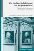 Wie fand der Katholizismus zur Religionsfreiheit?
