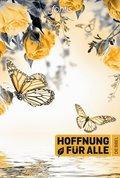 """Bibelausgaben: Hoffnung für alle. Die Bibel - """"Souldance Edition""""; fontis - Brunnen Basel"""