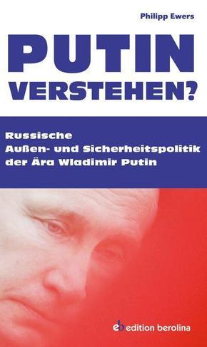 Putin verstehen?
