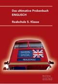 Das ultimative Probenbuch Englisch Realschule 5. Klasse