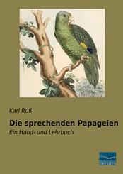 Die sprechenden Papageien