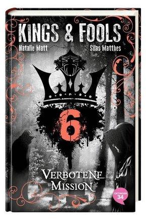 Kings & Fools - Verbotene Mission