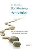 Das Abenteuer Achtsamkeit, m. 2 Audio-CDs