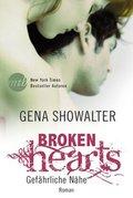 Broken Hearts - Gefährliche Nähe