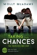 Taking Chances - Im Herzen bei dir