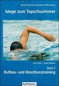Wege zum Topschwimmer - Bd.2