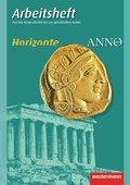 Horizonte / ANNO Arbeitshefte: Von der Vorgeschichte bis zur griechischen Antike; Bd.1