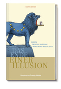 Europa - Das Ende einer Illusion