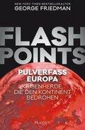 Flashpoints - Pulverfass Europa Krisenherde, die den Kontinent bedrohen