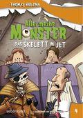 Alle meine Monster, Das Skelett im Jet