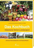 Das Kochbuch Hildesheimer Börde & Leinebergland