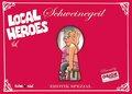Local Heroes - Schweinegeil
