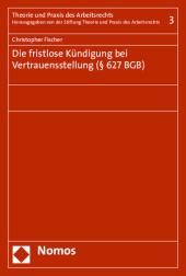 Die fristlose Kündigung bei Vertrauensstellung ( 627 BGB)