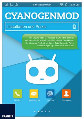 CyanogenMod - Installation und Praxis