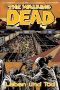 The Walking Dead - Leben und Tod