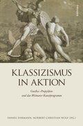 Klassizismus in Aktion