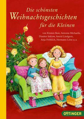 Die schönsten Weihnachtsgeschichten für die Kleinen