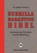 Guerilla Marketing Bibel