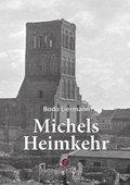 Michels Heimkehr