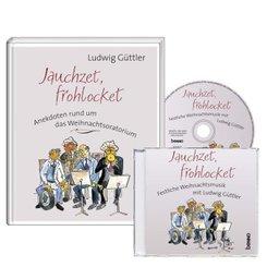 Geschenkbuch »Jauchzet, frohlocket« mit CD, m. 1 Audio-CD; .