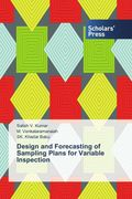 Design and Forecasting of Sampling Plans for Variable Inspection