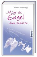 Möge ein Engel dich behüten