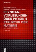 Feynman-Vorlesungen über Physik: Struktur der Materie; Bd.4
